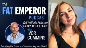 Can Carnivore Diets be great Medicine - Mikhaila Peterson reveals all - Podcast 8