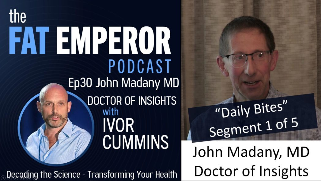 Podcast Bites Ep30 1 of 5 - Dr. John Madany - Insights to Help the People
