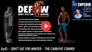 Podcast 42 - Don't Eat For Winter - Downfall via the Carb-Fat Combination